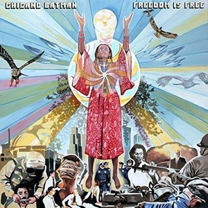 CHICANO BATMAN - FREEDOM IS FREE (CD)