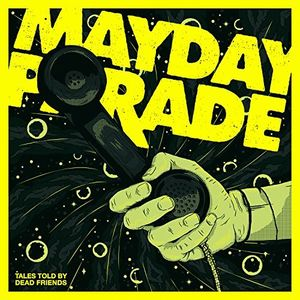 MAYDAY PARADE - TALES TOLD BY DEAD FRIENDS - Vinyl New