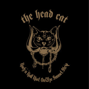 HEAD CAT - ROCK N' ROLL RIOT ON THE SUNSET STRIP (CD)