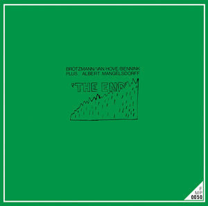 ALBERT BROTZMANN / HOVE / MANGELSDORFF - END - Vinyl New