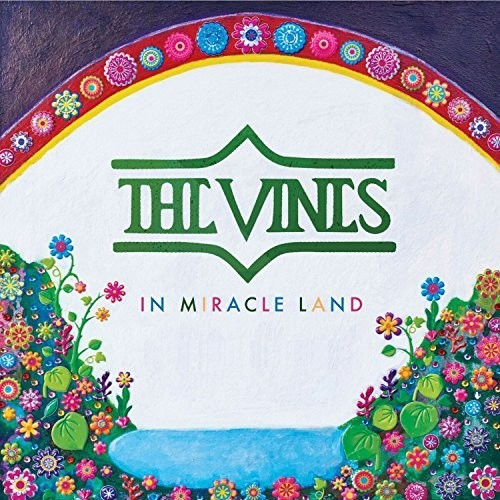 VINES - IN MIRACLE LAND