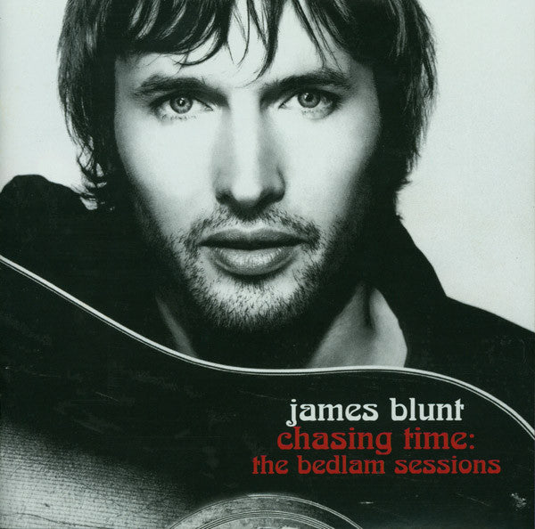 JAMES BLUNT - CHASING TIME BEDLAM SESSIONS: LIVE