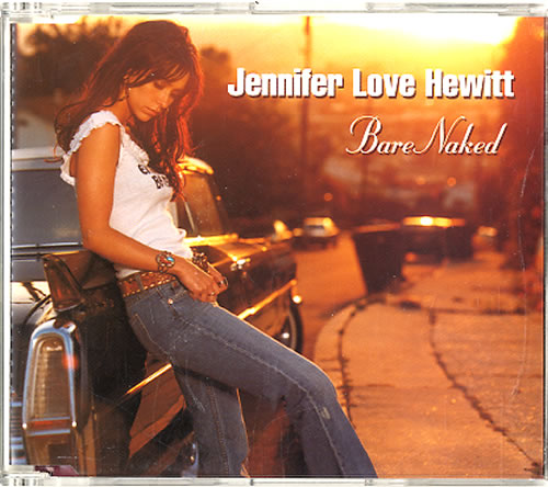 JENNIFER LOVE HEWITT - BARENAKED - CD New Single