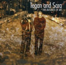 TEGAN & SARA - THIS BUSINESS OF ART