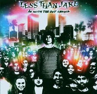 LESS THAN JAKE - IN WITH THE OUT CROWD (CD)