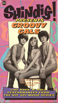 VARIOUS - SHINDIG PRESENTS GROOVY GALS - Video Cassette
