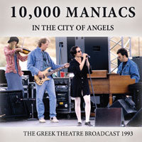10 000 MANIACS - IN THE CITY OF ANGELS (CD) - CD New