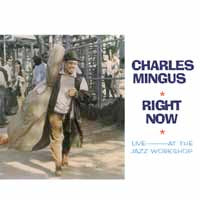 CHARLES MINGUS - RIGHT NOW - Vinyl New