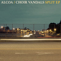 ALCOA / CHOIR VANDALS - SPLIT EP - Vinyl New