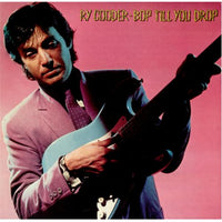 COODER, RY - BOP TILL YOU DROP (CD)
