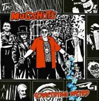 MUGSHOTS, THE - SOMETHING WEIRD (CD)