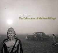 DAN STUART - THE DELIVERANCE OF MARLOWE BILLINGS (CD)