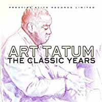 ART TATUM - THE CLASSIC YEARS (CD)
