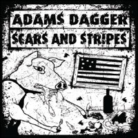 ADAMS DAGGER - SCAR AND STRIPES SPLIT - Vinyl New