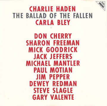 CHARLIE HADEN - BALLAD OF THE FALLEN, THE