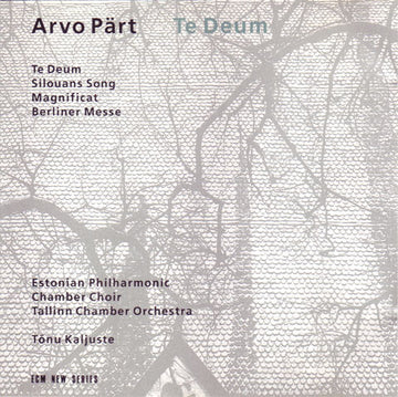 ARVO PART - TE DEUM