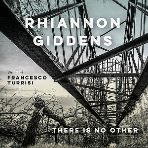 GIDDENS, RHIANNON - THERE IS NO OTHER (Vinyl LP)