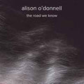 ALISON O'DONNELL - THE ROAD WE KNOW - Vinyl New