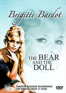 BRIGITTE BARDOT - BEAR AND THE DOLL, THE [EX RENTAL]