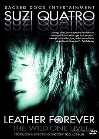 SUZI QUATRO - LEATHER FOREVER - Video DVD