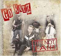THE GO-KATZ - IT'S NOT FAIR EP - CD New Single