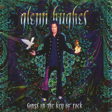 GLENN HUGHES - SONGS IN THE KEY OF ROCK