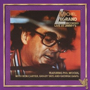 MICHEL LEGRAND - RECORDED LIVE AT JIMMY'S