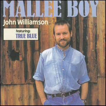 JOHN WILLIAMSON - MALLEE BOY