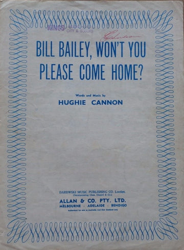 HUGHIE CANNON - BILL BAILEY, WON'T YOU PLEASE COME PLEAS