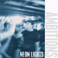 AMBITIONS - NEON LIGHTS - Vinyl New
