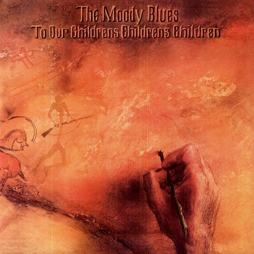 MOODY BLUES - TO OUR CHILDRENS CHILD