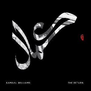 WILLIAMS, KAMAAL - RETURN (CD)