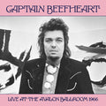 CAPTAIN BEEFHEART - LIVE AT THE AVALON BALLROOM 1966 - Vinyl New