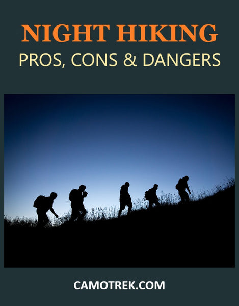 Night Hiking - Pros, Cons, and Dangers PIN