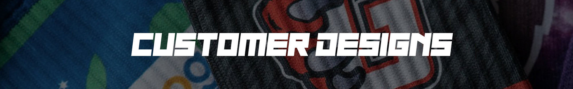 Customer Designs