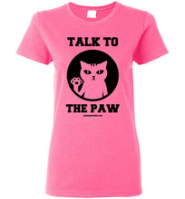 Talk to the Hand Paw - Women's T-Shirt