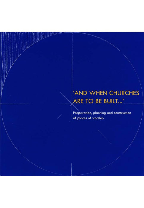 And When Churches Are to be Built - Liturgy Brisbane