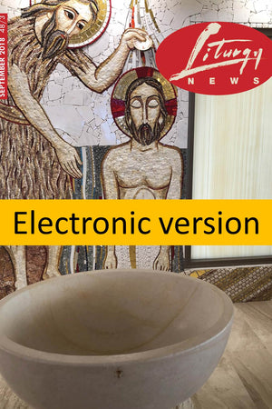 Liturgy News 2018 Electronic Editions (4 issues) - Liturgy Brisbane
