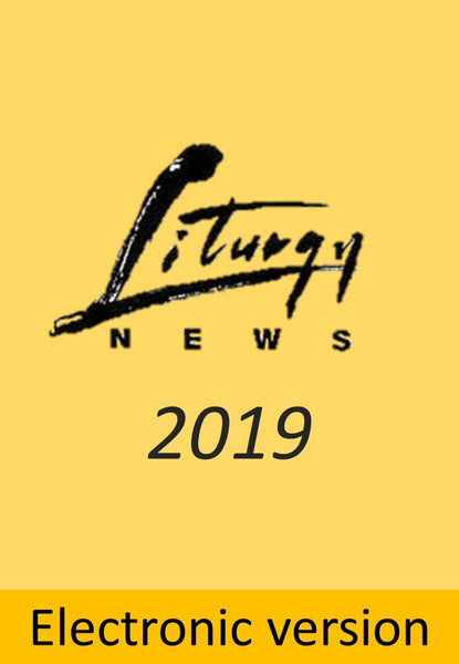 Liturgy News 2019 Electronic Editions (4 issues) - Liturgy Brisbane