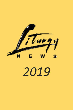 Liturgy News 2019 Magazine Editions (4 issues) - Liturgy Brisbane