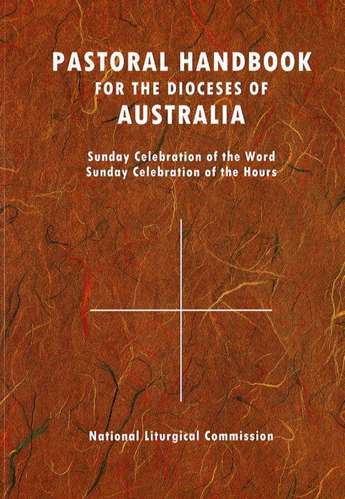 Pastoral Handbook for the Diocese of Australia - Liturgy Brisbane