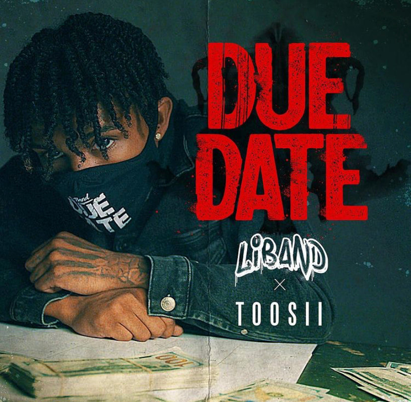 LiBand ft. Toosii- Due Date (Track Review)