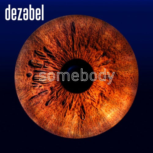 Dezabel- Somebody (Track Review)