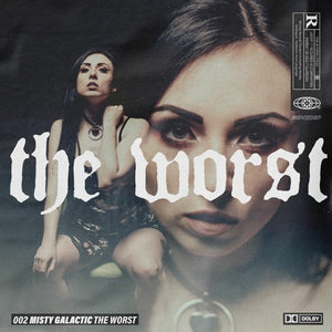 Misty Galactic- The Worst (Track Review)