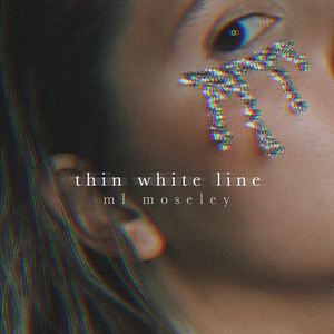 ML Moseley- Thin White Line (Track Review)