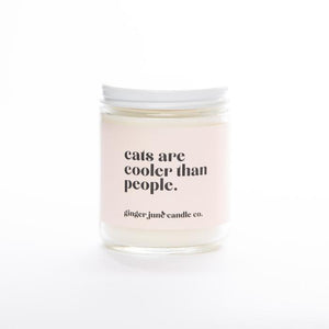 """Cats are Cooler than People"" Soy Candle"