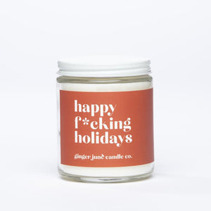 """Happy F*cking Holidays"" Non-toxic Soy Candle"