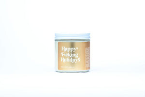 """Happy F*cking Holidays"" Non-toxic Soy Candle-Gold"
