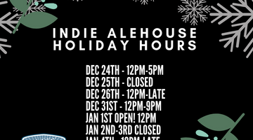 Indie Alehouse Holiday Hours