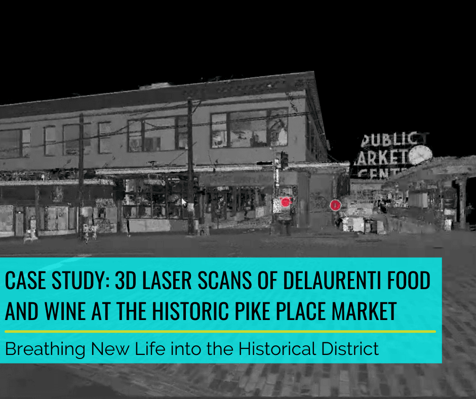 Case Study: 3D Laser Scans of DeLaurenti Food & Wine at the Historic Pike Place Market